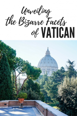 ATMs speaking Latin, mysterious secret archives, and the highest crime rate in the world – welcome to Vatican!
